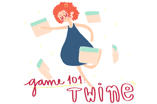 Games 101: Twine
